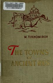Cover of: The towns of ancient Rus