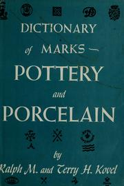Cover of: Dictionary of marks: pottery and porcelain