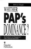 Cover of: Whither PAP's dominance?