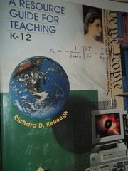Cover of: A resource guide for teaching: K-12