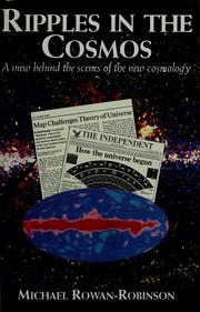Cover of: Ripples in the cosmos: a view behind the scenesof the new cosmology