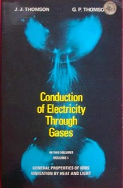 Cover of: Conduction of electricity through gases