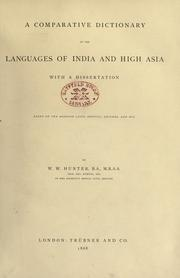 Cover of: A comparative dictionary of the languages of India and high Asia: with a dissertation based on the Hodgson lists, offical records, and mss.