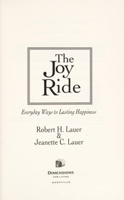 Cover of: The Joy Ride: everyday ways to lasting happiness
