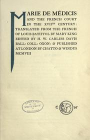 Cover of: Marie de Médicis and the French court in the XVIIth century