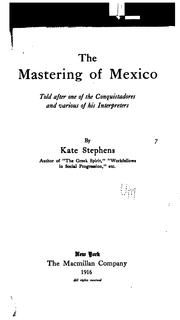 Cover of: The mastering of Mexico