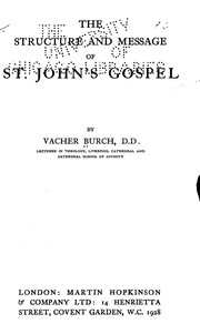Cover of: The structure and message of St. John's gospel