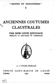 Cover of: Anciennes coutumes claustrales