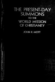 Cover of: The present-day summons to the world mission of Christianity