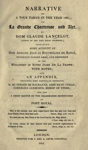 Cover of: Narrative of a tour taken in the year 1667, to La Grande Chartreuse and Alet by Claude Lancelot