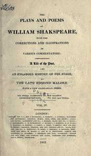 Cover of: Plays and poems: With the corrections and illus. by various commentators: comprehending a life of the poet, and an enlarged history of the stage
