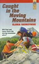 Cover of: Lost in the moving mountains