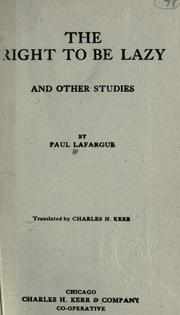 Cover of: Droit à la paresse: and other studies