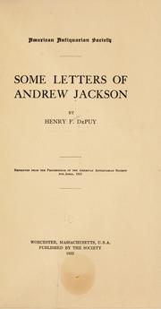 Cover of: Some letters of Andrew Jackson