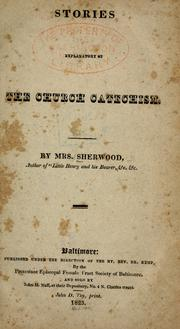 Cover of: Stories explanatory of the church catechism