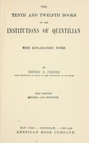 Cover of: The tenth and twelfth books of the Institutions of Quintilian