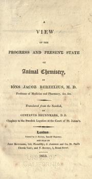 Cover of: A view of the progress and present state of animal chemistry