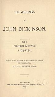 Cover of: The writings of John Dickinson