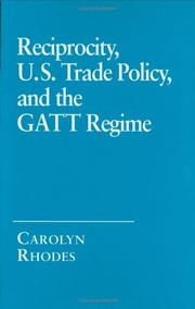 Cover of: Reciprocity, U.S. trade policy, and the GATT regime