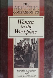 Cover of: The ABC-CLIO companion to women in the workplace