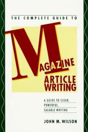 Cover of: The complete guide to magazine article writing