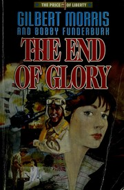 Cover of: The End of Glory (The Price of Liberty #4)