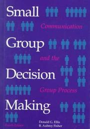 Cover of: Small group decision making
