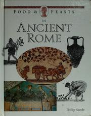 Cover of: Food & feasts in ancient Rome