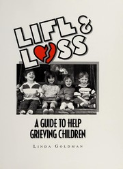Cover of: Life & loss: a guide to help grieving children