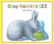 Cover of: Gray Rabbit's 1, 2, 3