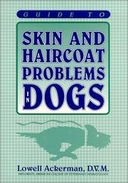 Cover of: Guide to skin and haircoat problems in dogs