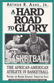 Cover of: A hard road to glory--basketball