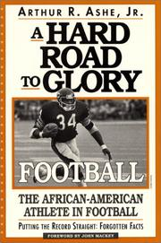 Cover of: A hard road to glory--football