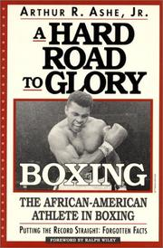 Cover of: A hard road to glory--boxing