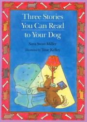 Cover of: Three Stories You Can Read to Your Dog