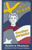 Cover of: HEJ, Texas goodbye Sweden