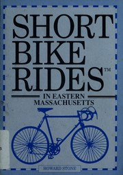 Cover of: Short bike rides in eastern Massachusetts