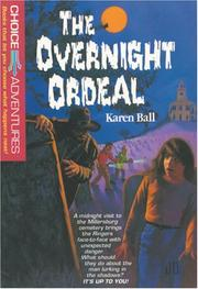 Cover of: The overnight ordeal