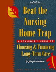 Cover of: Beat the nursing home trap
