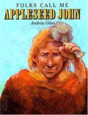 Cover of: Folks call me Appleseed John