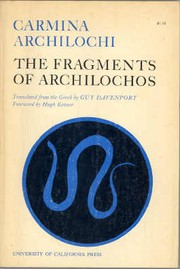 Cover of: Carmina Archilochi: the fragments of Archilochos