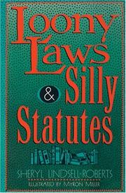 Cover of: Loony laws & silly statutes