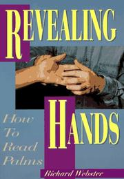Cover of: Revealing hands: how to read palms