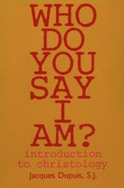 Cover of: Who do you say I am?