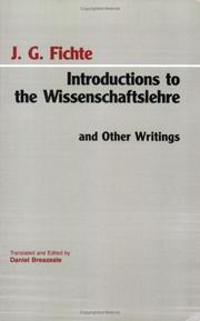 Cover of: Introductions to the Wissenschaftslehre and other writings, 1797-1800