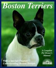 Cover of: Boston terriers: everything about purchase, care, nutrition, breeding, behavior, and training