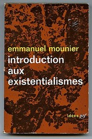 Cover of: Introduction aux existentialismes