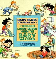 Cover of: I thought labor ended when the baby was born