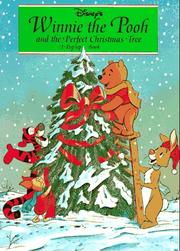 Cover of: Disney's Winnie-the-Pooh and the perfect Christmas tree: a pop-up book