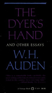 Cover of: The Dyer's Hand and Other Essays